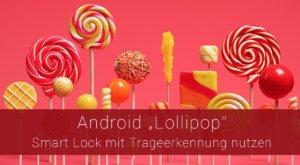 Android und Smart Lock: Gerät bei Bewegung nicht sperren