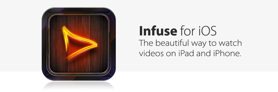 Infuse-1.0-for-iOS-teaser-001