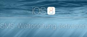 ios8-sms-weiterleitung-aktivieren