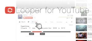 Looper: YouTube-Videos oder teile daraus in Chrome beliebig oft wiederholen