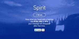 Selbstzerstörende Tweets die Zweite: Mit Spirit Tweets nach einer bestimmten Zeit automatisch löschen