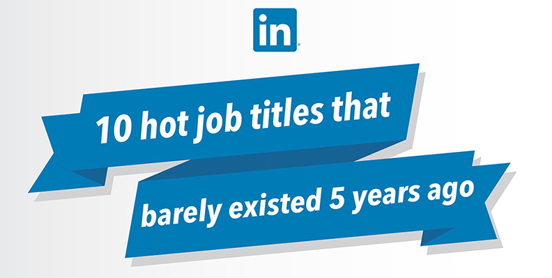 Top-10-job-titles-that-didnt-exist-5-years-ago_fin-small