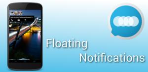 Floating Notifications für Android: Facebook-Chat-Heads für sämtliche Benachrichtigungen
